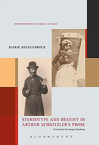 Stereotype and Destiny in Arthur Schnitzler?s Prose