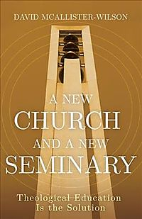 A New Church and a New Seminary