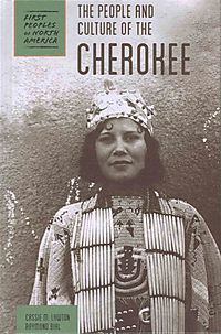 The People and Culture of the Cherokee