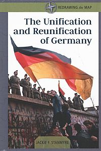 The Unification and Reunification of Germany