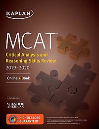 Kaplan Mcat Critical Analysis and Reasoning Skills Review 2019-2020