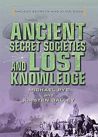 Ancient Secret Societies and Lost Knowledge