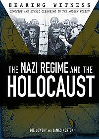 The Nazi Regime and the Holocaust