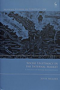Social Legitimacy in the Internal Market