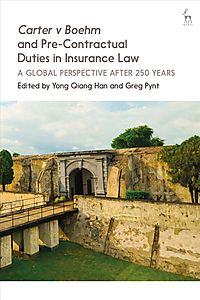 Carter v Boehm and Pre-Contractual Duties in Insurance Law