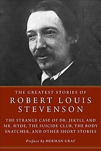 The Greatest Stories of Robert Louis Stevenson