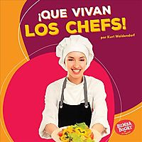 Que vivan los chefs! / Hooray for Chefs