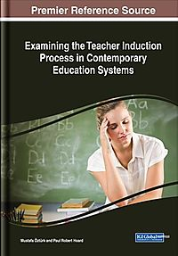 Examining the Teacher Induction Process in Contemporary Education Systems