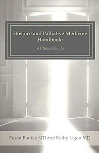Hospice and Palliative Medicine Handbook