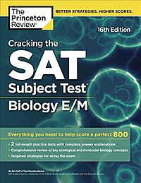 The Princeton Review Cracking the SAT Subject Test in Biology E/M