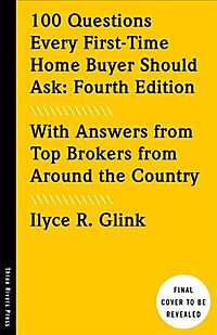 100 Questions Every First-Time Home Buyer Should Ask