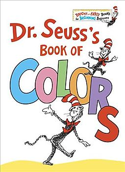 Dr. Seuss\'s Book of Colors - Seuss, Dr. - 9781524766184 | HPB
