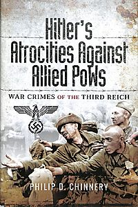Hitler?s Atrocities Against Allied Pows