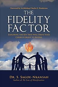 The Fidelity Factor