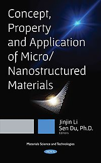 Concept, Property and Application of Micro/Nanostructured Materials