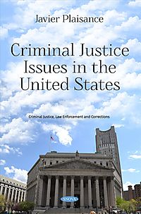 Criminal Justice Issues in the United States