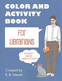 Color and Activity Book for Librarians