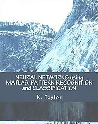 Neural Networks Using Matlab