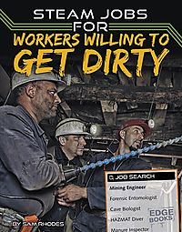 STEAM Jobs for Workers Willing to Get Dirty