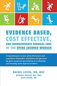 Evidence Based, Cost Effective, and Compassionate Surgical Care of the Spi