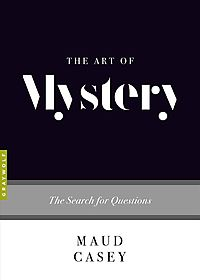 The Art of Mystery