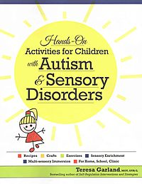 Hands-on Activities for Children With Autism & Sensory Disorders