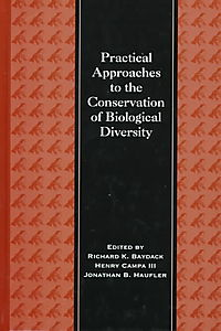 Practical Approaches to the Conservation of Biological Diversity