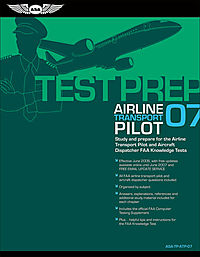 Airline Transport Pilot Test Prep 2007