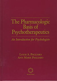 The Pharmacologic Basis of Psychotherapeutics