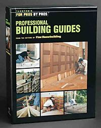 Taunton's Professional Building Guides