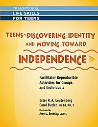 Teens - Discovering Identity & Moving Toward Indepdenence