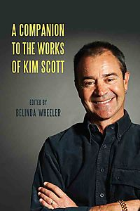 A Companion to the Works of Kim Scott