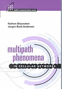 Multipath Phenomena in Cellular Networks