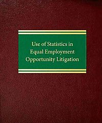 Use of Statistics in Equal Employment Opportunity Litigation