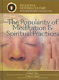 The Popularity of Meditation & Spiritual Practices
