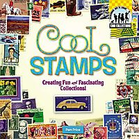Cool Stamps: Creating Fun and Fascinating Collections!