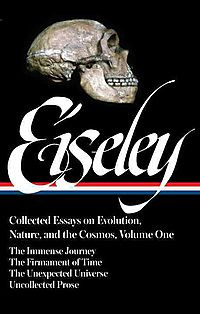 Loren Eiseley Collected Essays on Evolution, Nature, And the Cosmos