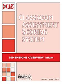 Classroom Assessment Scoring System Class Dimensions Overview, Infant