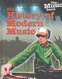 The History of Modern Music