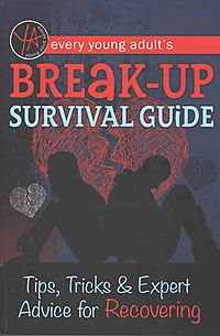 Every Young Adult's Breakup Survival Guide