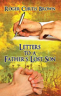 Letters to a Father's Lost Son