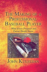 The Making of a Professional Baseball Player