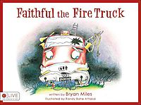 Faithful the Fire Truck