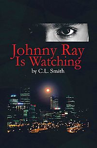 Johnny Ray Is Watching