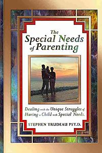 The Special Needs of Parenting