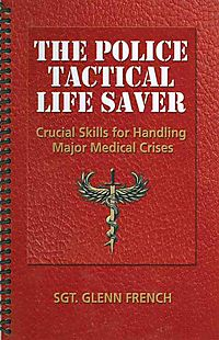 The Police Tactical Life Saver
