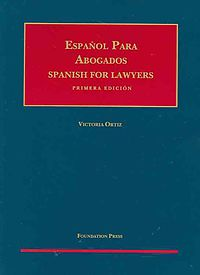 Espanol para Abogados / Spanish for Lawyers