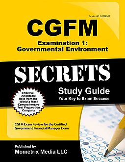 cgfm examination 1 governmental environment secrets study guide rh hpb com Financial Education Certified Fraud Examiner