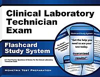 Clinical Laboratory Technician Exam Flashcard Study System
