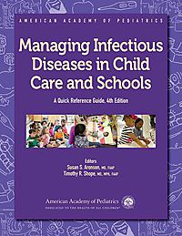 Managing Infectious Diseases in Child Care and Schools